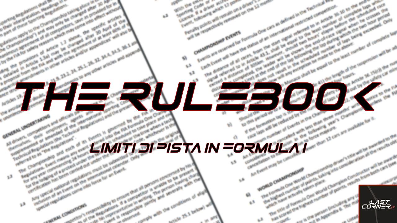 The Rulebook - Limiti di pista in Formula 1